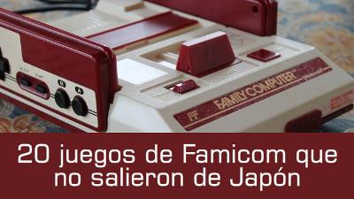 20 juegos de Famicom que no salieron de Japón